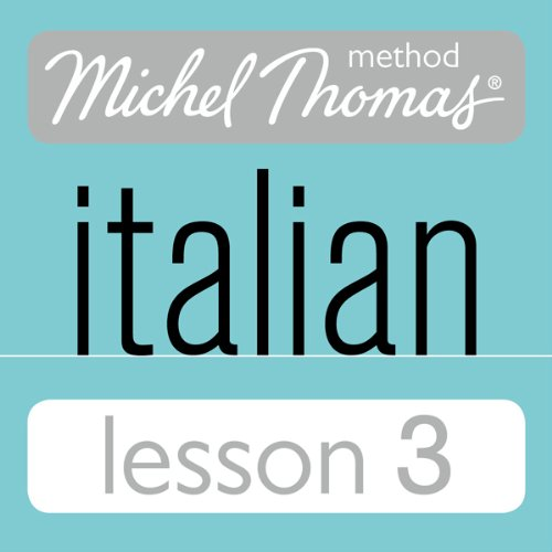 Michel Thomas Beginner Italian Lesson 3 audiobook cover art