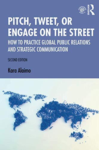 Compare Textbook Prices for Pitch, Tweet, or Engage on the Street 2 Edition ISBN 9780367188528 by Alaimo, Kara