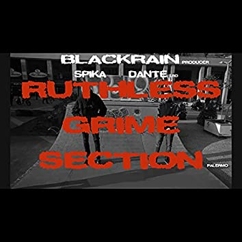 Ruthless Grime Section Palermo
