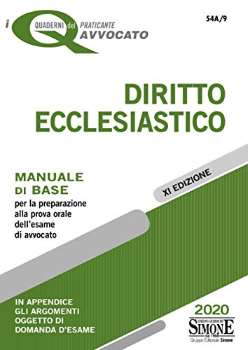 Diritto ecclesiastico. Manuale di base per la preparazione alla prova orale dell'esame di avvocato