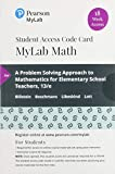 MyLab Math with Pearson eText -- 18 Week Standalone Access Card -- for A Problem Solving Approach to Mathematics for Elementary School Teachers