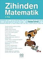 Zihinden Matematik 3.Kitap