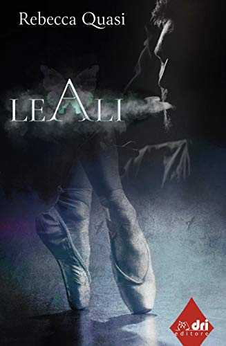 LE ALI (DriEditore Contemporary Romance Vol. 1)