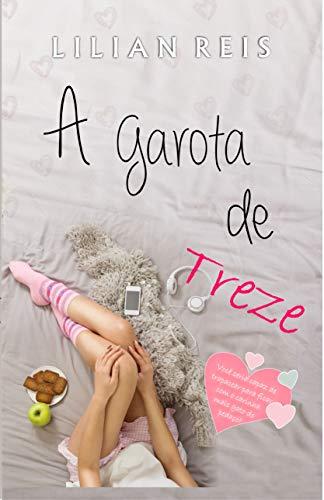 A Garota de Treze, livro 1