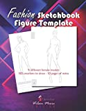 Fashion Sketchbook Figure Template: v1-5 Drawing notebook for teenage adult fashion designer 180 creations whith large female figure | 9 different silhouettes of women | neon black background