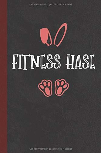 Fitness Hase: Fitness Hase: Happy Easter Oster Ostern Geschenk Osterhase Hase - Din A5, 120 Seiten Punkte, Kariert - Für die Familie als Gruppen ... Planer Notiz Buch, Notebook, Journal Geschenk