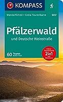 KOMPASS Wanderfuehrer Pfaelzerwald und Deutsche Weinstrasse 1:55.000: Wanderfuehrer mit Extra-Tourenkarte 1:55.000, 60 Touren, GPX-Daten zum Download