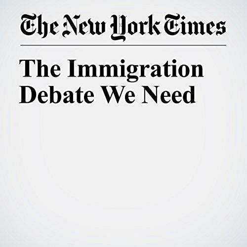 The Immigration Debate We Need copertina