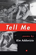 Tell Me (American Poets Continuum)
