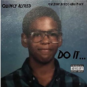 Do It (feat. Teddy Benzo & Big Tyger)