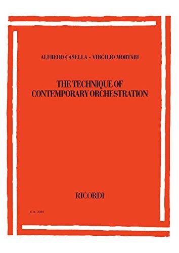 Alfredo Casella/Virgilio Mortari - The Technique of Contemporary Orchestration: Second Revised Edition