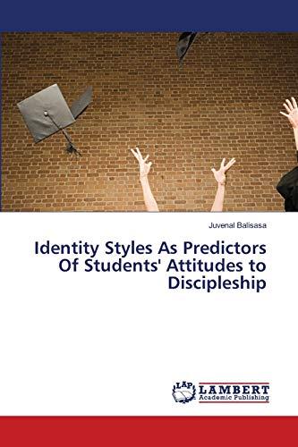 Balisasa, J: Identity Styles As Predictors Of Students' Atti