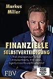 Finanzielle Selbstverteidigung: Profi-Strategien zum Schutz Ihres Vermögens
