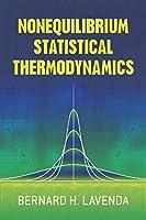 Nonequilibrium Statistical Thermodynamics (Dover Books on Physics)