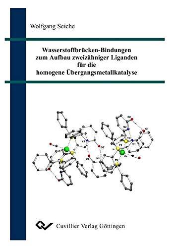 Wasserstoffbrücken-Bindungen zum Aufbau zweizähniger Liganden für die homogene Übergangsmetallkatalyse