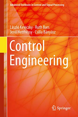 Control Engineering (Advanced Textbooks in Control and Signal Processing) (English Edition)