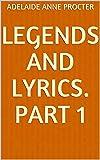 Legends and Lyrics. Part 1 (English Edition)