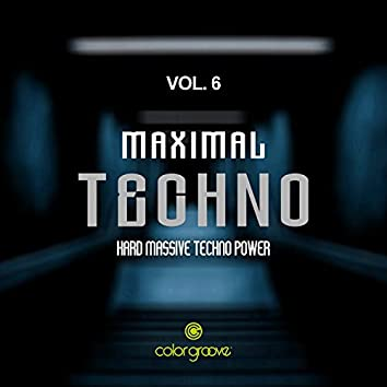 Maximal Techno, Vol. 6 (Hard Massive Techno Power)