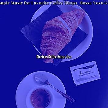 Debonair Music for Favorite Coffee Shops - Bossa Nova Guitar