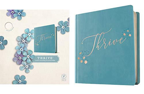 Compare Textbook Prices for NLT THRIVE Creative Journaling Devotional Bible Hardcover LeatherLike, Teal Blue with Rose Gold  ISBN 9781496448248 by Tyndale,Shepherd, Sheri Rose