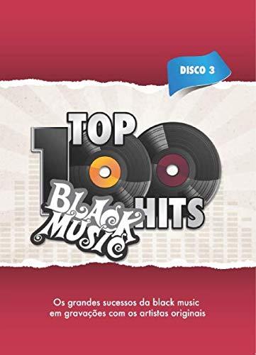 TOP 100 HITS BLACK MUSIC
