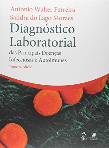 Diagnóstico Laboratorial das Principais Doenças Infecciosas e Autoimunes