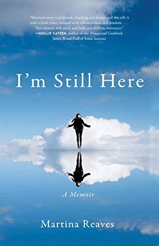 I'm Still Here: A Memoir