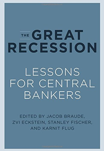 The Great Recession: Lessons for Central Bankers (The MIT Press) (English Edition)