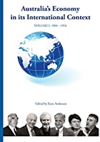 AUSTRALIA'S ECONOMY IN ITS INTERNATIONAL CONTEXT Fisher lectures cover The Joseph Fisher Lectures Volume 1