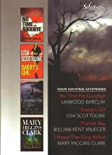 READER'S DIGEST SELECT EDITIONS VOL. 6, 2007; NO TIME FOR GOODBYE, DADDY'S GIRL, THUNDER BAY, I HEARD THAT SONG BEFORE