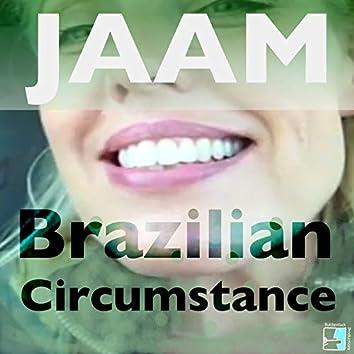 Brazilian Circumstance