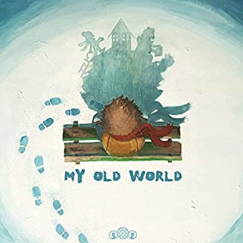 My Old World (Live in Duper)
