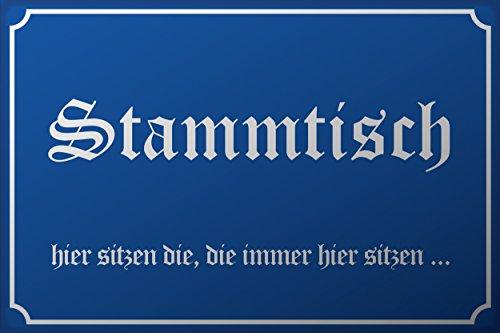 SCHILDER HIMMEL Stammtisch Schild 29x21cm Kunststoff mit Schrauben, Hier sitze ich Nr 670 eigener Text/Bild verschiedene Größen/Materialien