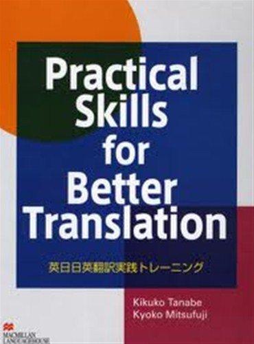 Practical Skills for Better Translation Student Book