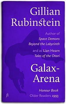 Galax-Arena by [Gillian Rubinstein]