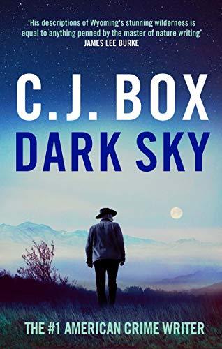 Dark Sky (Joe Pickett Book 21) (English Edition)