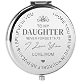 Dynippy Daughter Gifts from Mother Mom Daughter Birthday Gift Ideas Engraved Compact Mirror with Inspirational Quotes for Birthday Wedding Gift Special Celebration - Love My Daughter