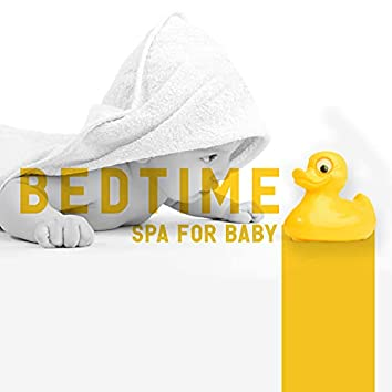 Bedtime Spa for Baby: Soothing Nature Music to Calm Baby before Evening Bath, Relaxing Sleep Aid