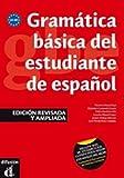 Grammatica basica del estudiante espanol. A1-B1. Per le Scuole superiori...