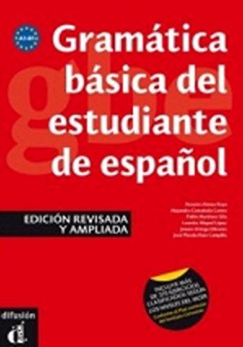 Grammatica basica del estudiante espanol. A1-B1. Per le Scuole superiori: Libro - Edicion revisada y a