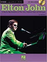 Elton John Classic Hits: A Step-by-Step Breakdown of Elton John's Keyboard Styles and Techniques (Signature Licks)