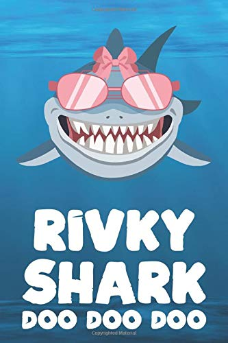 Rivky - Shark Doo Doo Doo: Blank Ruled Personalized & Customized Name Shark Notebook Journal for Girls & Women. Funny Sharks Desk Accessories Item for ... Birthday & Christmas Gift for Women.