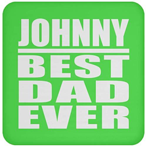 Johnny Best Dad Ever - Drink Coaster Kelly Untersetzer Rutschfest Rückseite aus Kork - Geschenk zum Geburtstag Jahrestag Weihnachtsgeschenk
