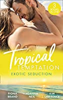 Tropical Temptation: Exotic Seduction: Just One More Night (the Pearl House) / Temptation in Paradise / a Secret Until Now