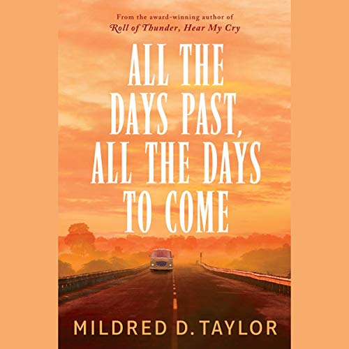 Couverture de All the Days Past, All the Days to Come