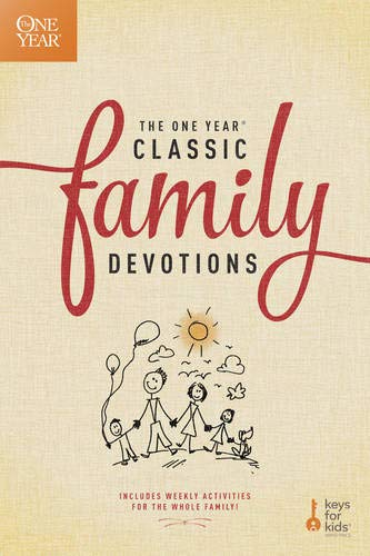 The One Year Classic Family Devotions (One Year Book of Family Devotions)