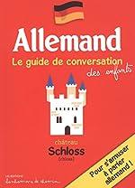 Allemand, le guide de conversation des enfants de Stéphanie Bioret