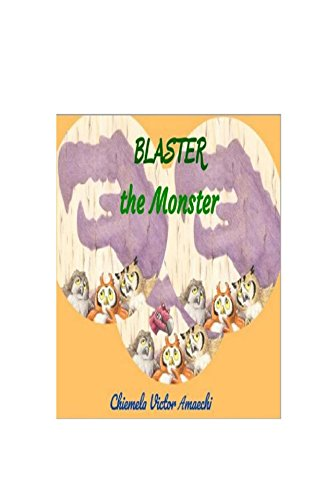 Blaster the Monster (DonVic Stories Book 1) (English Edition)