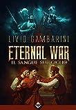 Eternal War 3 - Il sangue sul giglio