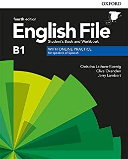 English File B1. Student's Book and Workbook with Online Practice (English File Fourth Edition)